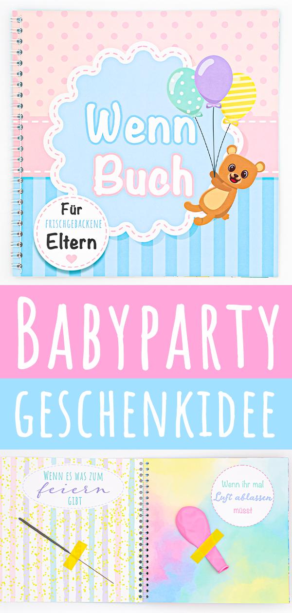 Du suchst nach besonderen Geschenkideen für eine Babyparty? Dieses wenn buch ist ein liebevolles Geschenk für frischgebackene Eltern